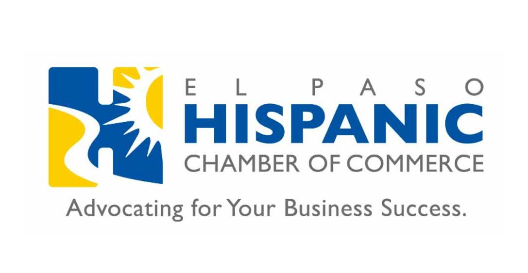 Proud Members of El Paso Hispanic Chamber of Commerce