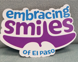 We Are Proud Supporters of Embracing Smiles of El Paso Support Group!